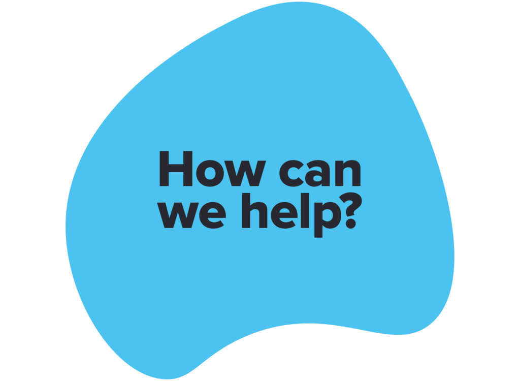 How can we help - FAQ